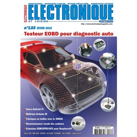 N°133 Electronique & Loisirs Magazine Hiver 2015